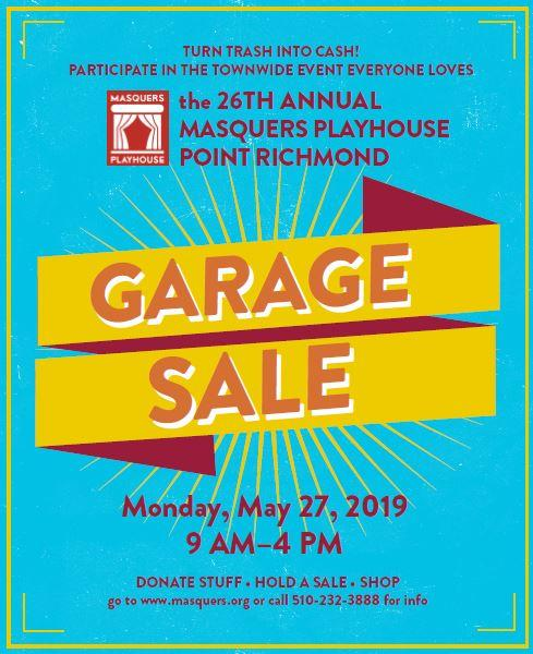 26th Point Richmond Masquers Garage Sale – Memorial Day!