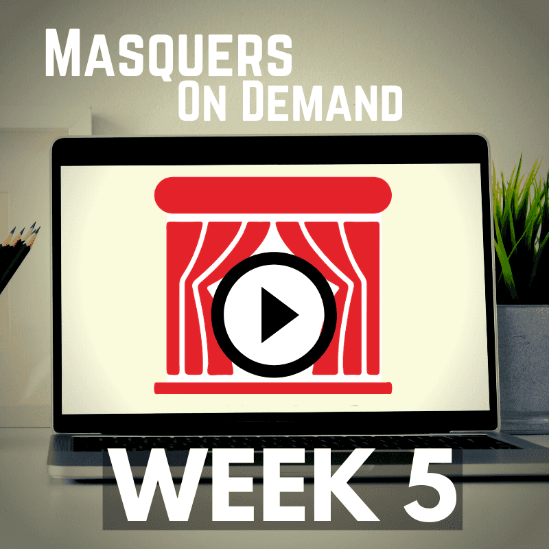 July 8, 2020 – Masquers On Demand